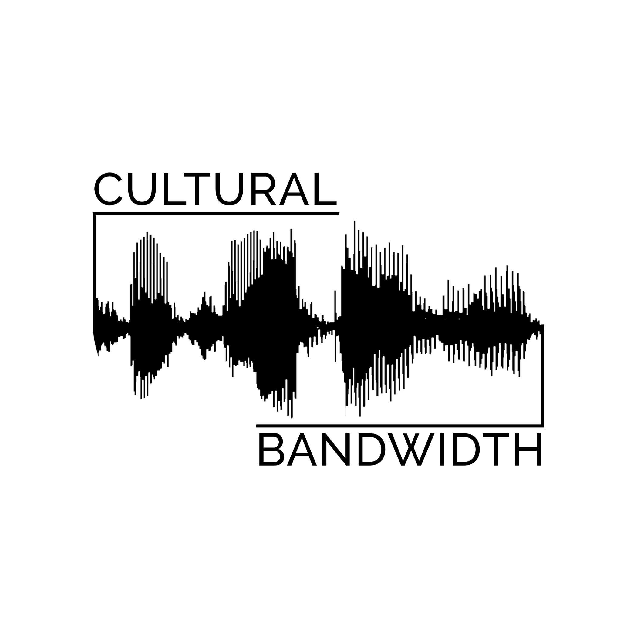 Cultural Bandwidth